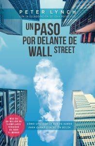 Un paso por delante de Wall Street – Peter Lynch