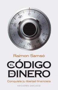 El Código del Dinero – Raimon Samsó