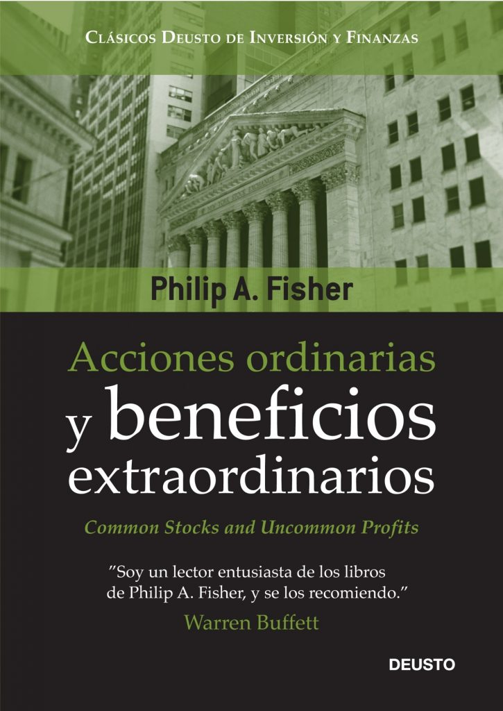 Acciones ordinarias y beneficios extraordinarios – Philip A.Fisher