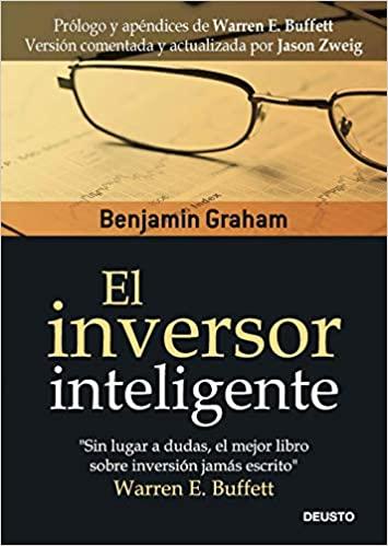 El inversor inteligente – Benjamin Graham
