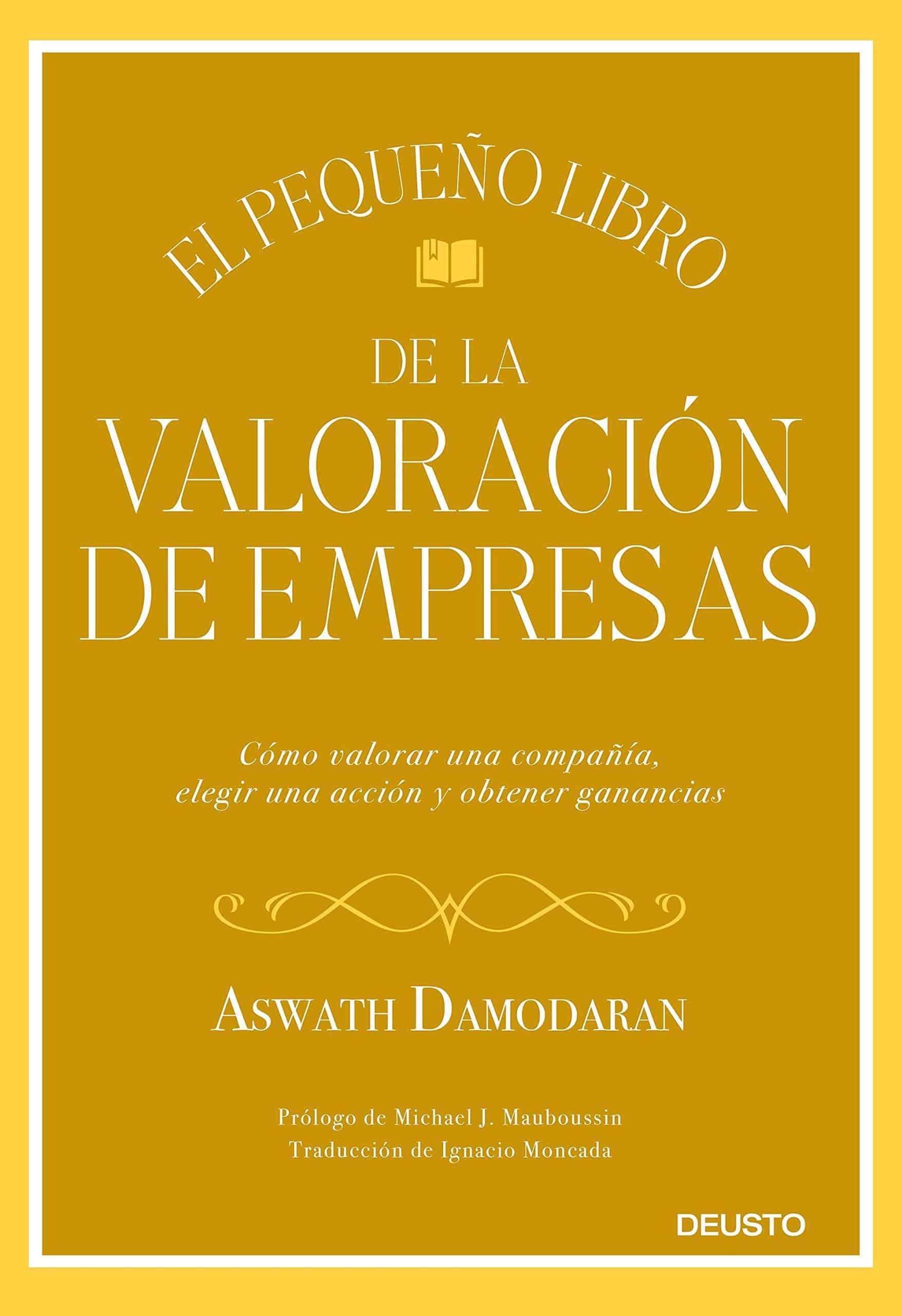 El pequeño libro de la valoración de empresas – Aswath Damodaran